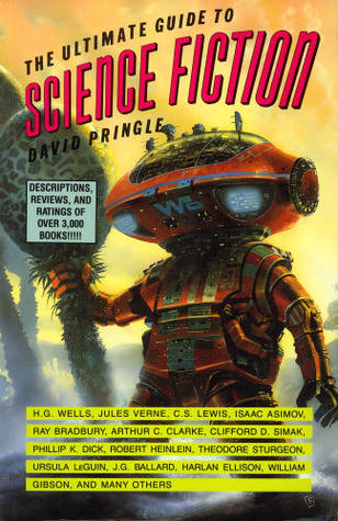 The Ultimate Guide to Science Fiction by David Pringle