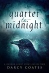 Quarter to Midnight: A Collection of Nine Horror Short Stories