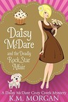 Daisy McDare and the Deadly Rock Star Affair (Daisy McDare #5)