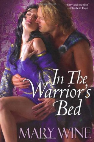 In The Warrior's Bed by Mary Wine
