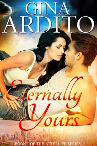 Eternally Yours by Gina Ardito