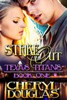 Strike Out (Texas Titans, #1)