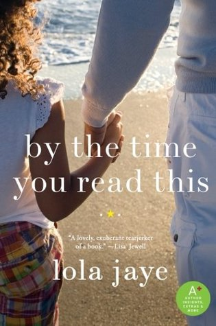 By the Time You Read This by Lola Jaye