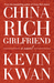 China Rich Girlfriend (Crazy Rich Asians #2)