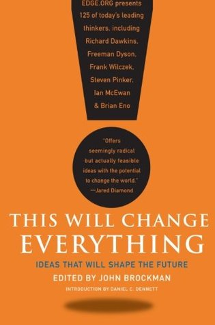 This Will Change Everything by John Brockman