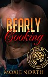 Bearly Cooking: Pacific Northwest Werebears: (Bear Shifter Romance)