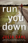 Run You Down: A Novel (Rebekah Roberts Novels)