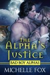 The Alpha's Justice (Huntsville Pack #2)
