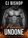 Phoenix Undone (The Phoenix Chronicles Book 2)