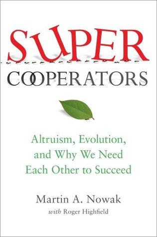 Supercooperators by M.A. Nowak