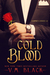 Cold Blood (Vampire's Choice, #2)