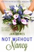 Not Without Nancy by Jan Romes