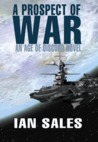 A Prospect of War (Age of Discord, #1)