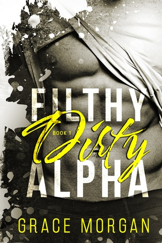 Filthy Dirty Alpha