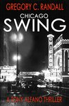 Chicago Swing: A ...