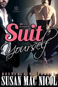 Book Review: Suit Yourself (Men of London, Book 3) by Susan MacNicol