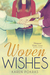 Woven Wishes (Whispered Wis...