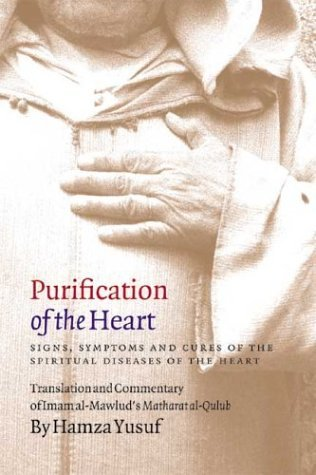 Purification of the Heart by Hamza Yusuf