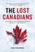 The Lost Canadians