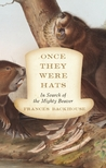Once They Were Hats by Frances Backhouse