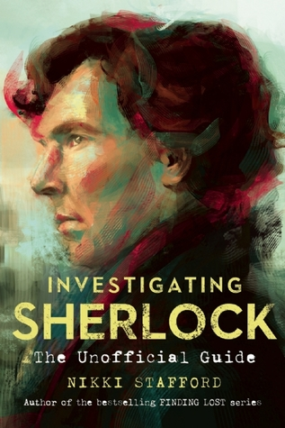 Investigating Sherlock: An Unofficial Guide