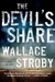 The Devil's Share by Wallace Stroby