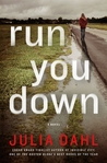 Run You Down (Rebekah Roberts, #2)