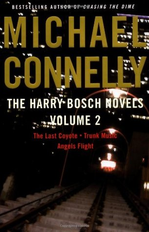 The Harry Bosch Novels, Volume 2 by Michael Connelly