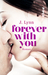 Forever with You (Wait for You, #5)