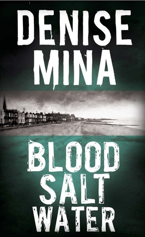 Blood, Salt, Water (Alex Morrow #5)