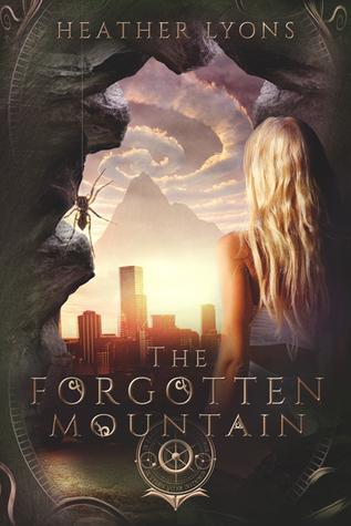 The Forgotten Mountain (The Collectors' Society, #3)