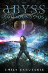 The Abyss Surrounds Us by Emily Skrutskie