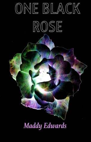 One Black Rose (One Black Rose, #1)