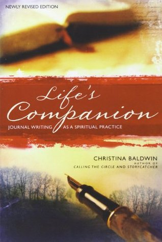 Life's Companion by Christina Baldwin