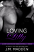 Loving Lilly by J.M. Madden