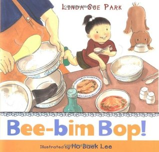 Bee-bim Bop! by Linda Sue Park