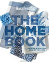 The Home Book: Creating a Beautiful Home of Your Own, (House Beautiful)