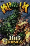 The Incredible Hulk, Vol. 8: Big Things