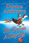 Six Geese A-Slaying by Donna Andrews