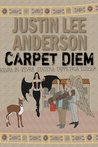 Carpet Diem: Or...How to Save the World by Accident