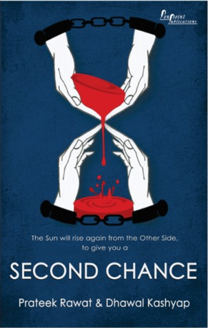 Second Chance by Prateek Rawat