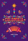 Sounds and Colours Colombia (Latin American Culture Series Book 1)