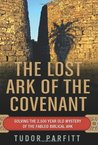 The Lost Ark of the Covenant by Tudor Parfitt