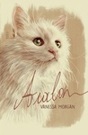 Avalon: a Heartwarming True Cat Story