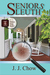 Seniors Sleuth (Winston Wong Cozy Mystery, #1)