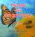 The Bee and the Butterfly: A Fable