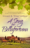 """A Song for Bellafortuna by Vincent B. """"Chip"""" LoCoco"""