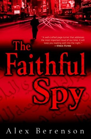 The Faithful Spy (John Wells, #1)