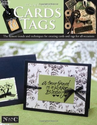 It's All about Cards & Tags by Nancy M. Hill
