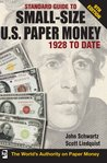 Standard Guide to Small-Size U.S. Paper Money - 1928-Date (Standard Catalog)